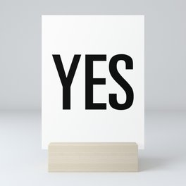 Yes Mini Art Print