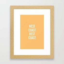 West Coast Best Coast Framed Art Print