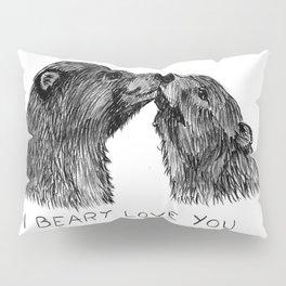 I beary love you Pillow Sham