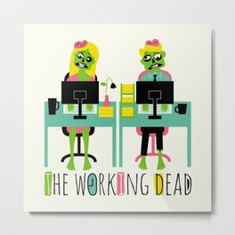 The working dead Metal Print