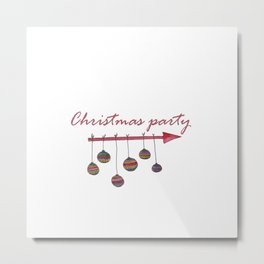 Christmas party sign Metal Print