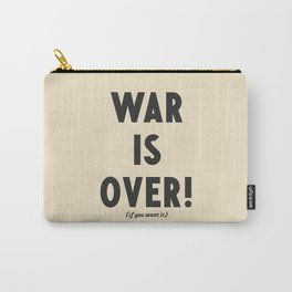War is over, if you want it, peace message, vintage illustration, anti-war, Happy Xmas, song quote Carry-All Pouch