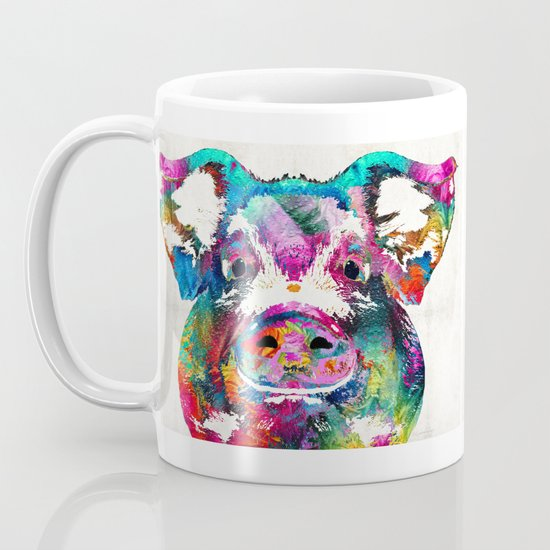 Colorful Pig Art   Squeal Appeal   By Sharon Cummings Coffee Mug By  Sharoncummings | Society6