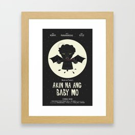 Akin Na Ang Baby Mo (Philippine Mythological Creatures Series) Framed Art Print