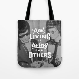 Bruce Says: Real Living Tote Bag