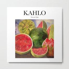 Kahlo - Viva la Vida Metal Print