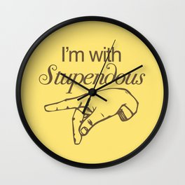 I'm with Stupendous Wall Clock