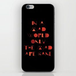 In a Mad World iPhone Skin