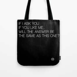 Just ask Tote Bag