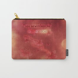 You bewitched me Carry-All Pouch