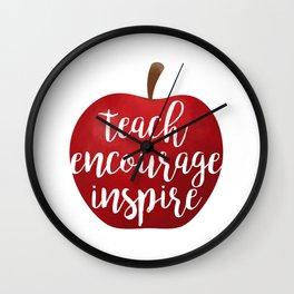 Teach Encourage Inspire Wall Clock