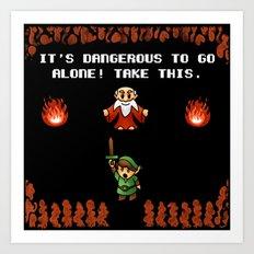 It's Dangerous to go alone! Art Print