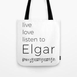 Live, love, listen to Elgar Tote Bag