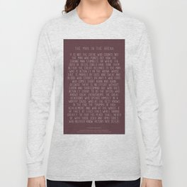 The Man In The Arena by Theodore Roosevelt 3 #minimalism Long Sleeve T-shirt