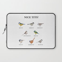 Nice tits! Funny Birdwatching Bird Gift Laptop Sleeve