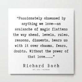 85 | Richard Bach Quotes | 190916 Metal Print