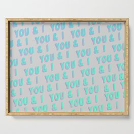 You & I - Typography Serving Tray