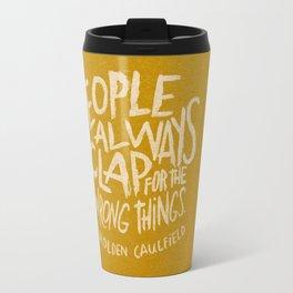 HOLDEN CAULFIELD ON APPLAUSE Travel Mug