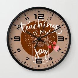 Teaching is my jam Wall Clock