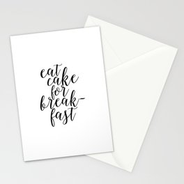QUOTE,Eat Cake For Breakfast,Kitchen Decor,Quote prints,Inspirational Quote,Typography Stationery Cards