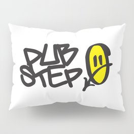 Dubstep Smile EDM Quote Pillow Sham
