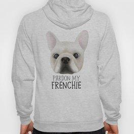 Pardon My Frenchie - French Bulldog Hoody