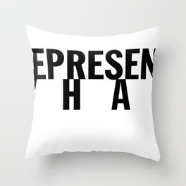 Represent What Throw Pillow