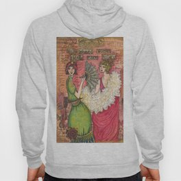 Well Behaved Women Hoody