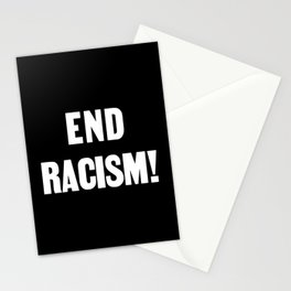 END RACISM! Stationery Cards