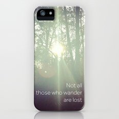 Not All Those Who Wander Are Lost iPhone (5, 5s) Slim Case