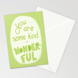 You Are Some Kind of Wonderful Stationery Cards