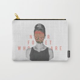Never Forget Who You Are Carry-All Pouch