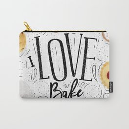 I love bake Carry-All Pouch