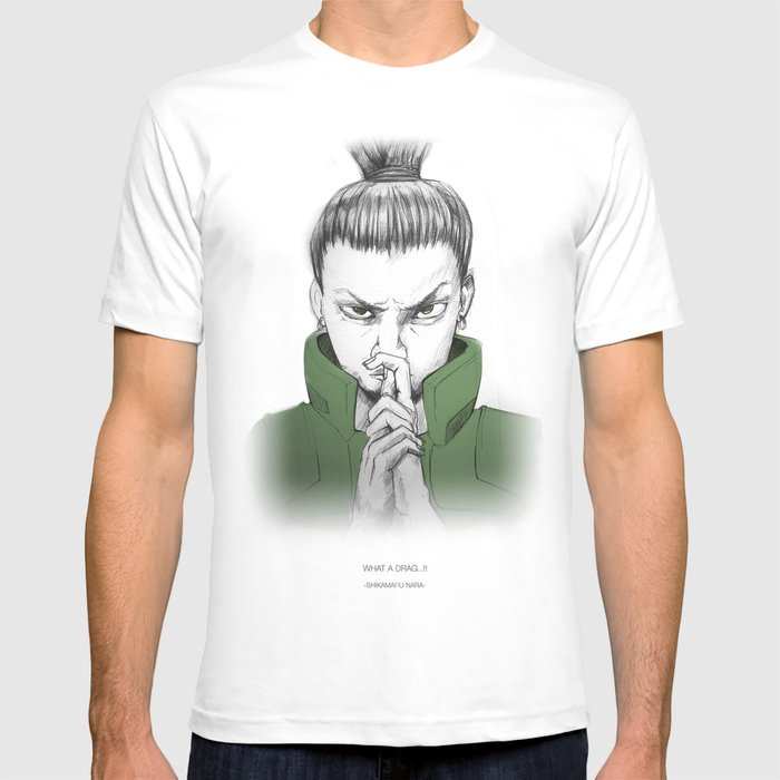 shikamaru nara what a drag t shirt by a mistry society6