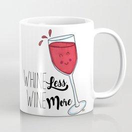 Whine Less, Wine More Coffee Mug