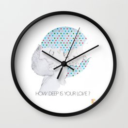 How deep is your love Wall Clock
