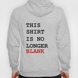 This picture is no longer blank -Self reference,conceptual,humor,minimalism,conceptualism,blank,fun Hoody