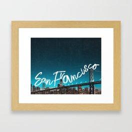 San Francisco Skyline and Bridge typography Framed Art Print