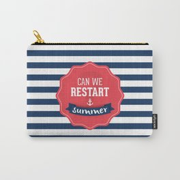 Can we restart summer nautical text quote white and blue stripes pattern Carry-All Pouch