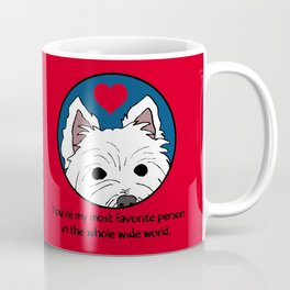 Westie Love: My Favorite Person in the Whole Wide World Coffee Mug