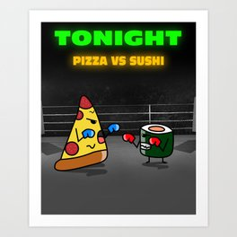 Pizza vs sushi Art Print