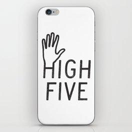 High Five iPhone Skin