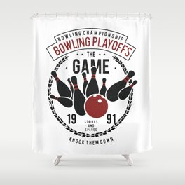 bowling playoff Shower Curtain