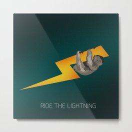 RIDE THE LIGHTNING Metal Print