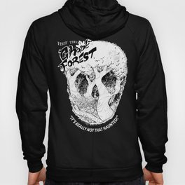 Visit The Ghost Forest Hoody