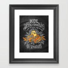 Wisdom of Jake Framed Art Print