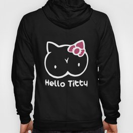 hello titty daughter t-shirts Hoody