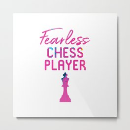 Fearless Chess Player Smart Pieces Metal Print