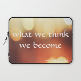 Buddha Quote Art - What We Think We Become - Bokeh Lights - Corbin Henry Laptop Sleeve