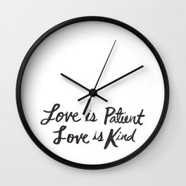 Love is Patient and Kind Wall Clock